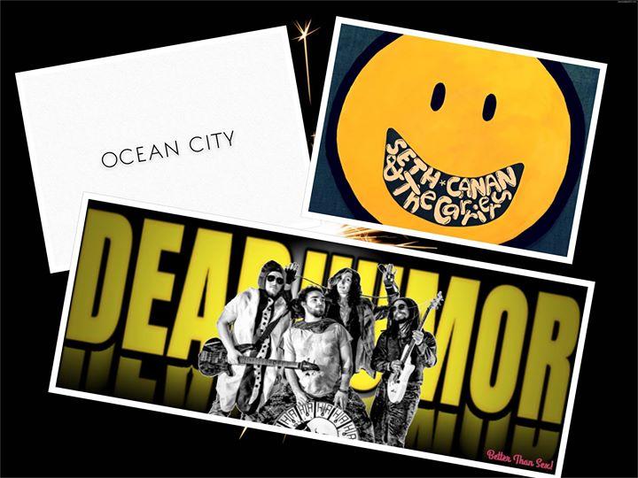 Dead Humor/ Ocean City/ Seth Canan & the Carriers! Dead Humor A